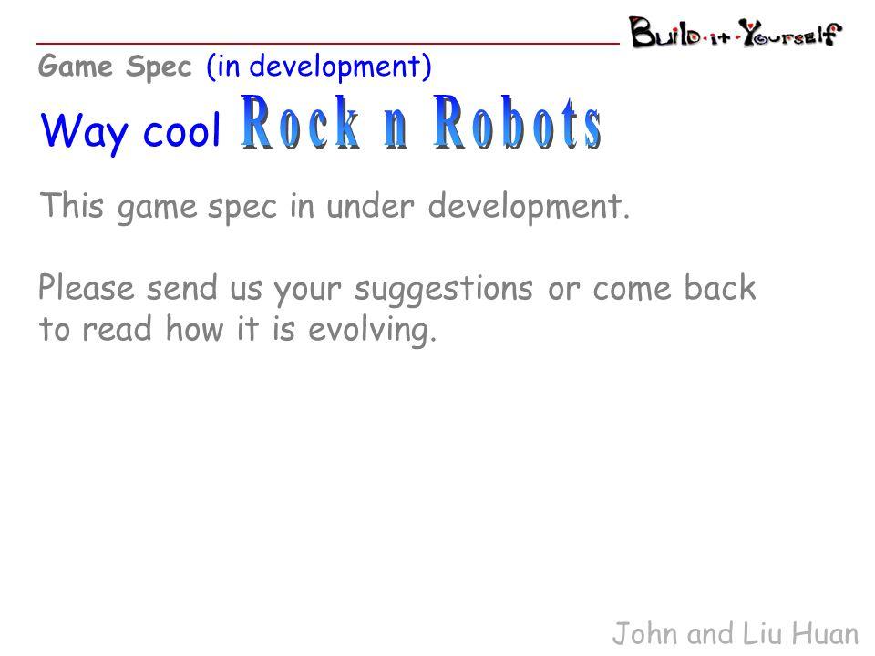 This game spec in under development.