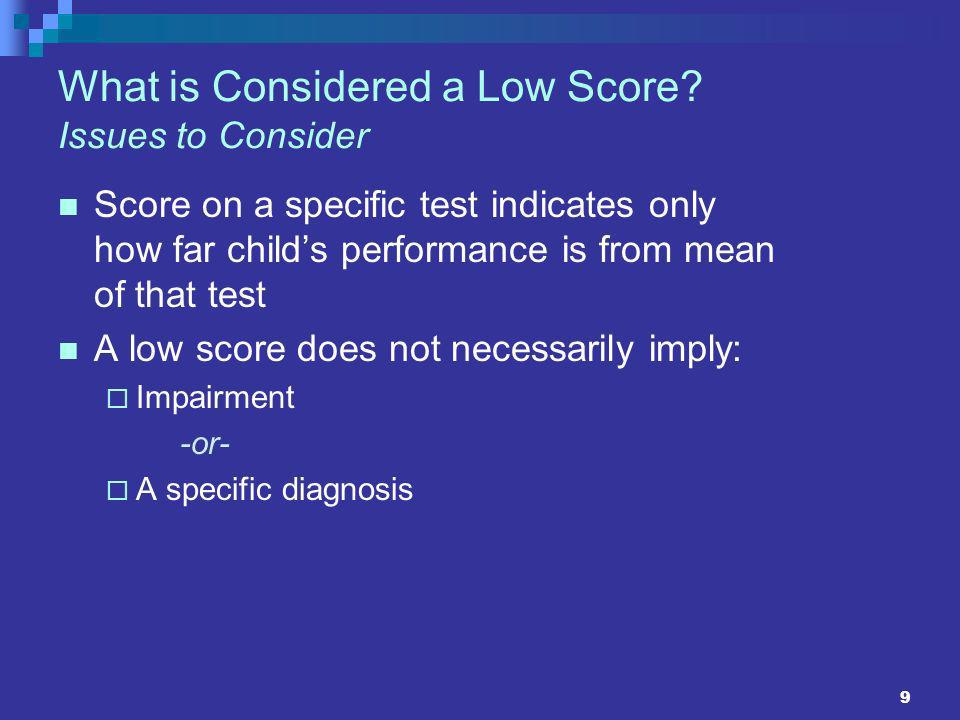 10 What is Considered a Low Score.