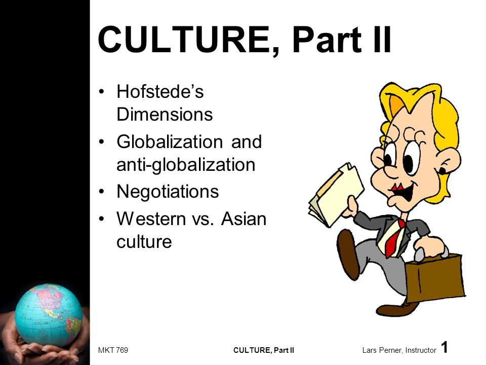 MKT 769 CULTURE, Part II Lars Perner, Instructor 32 Priming and learning in a culture U.S.