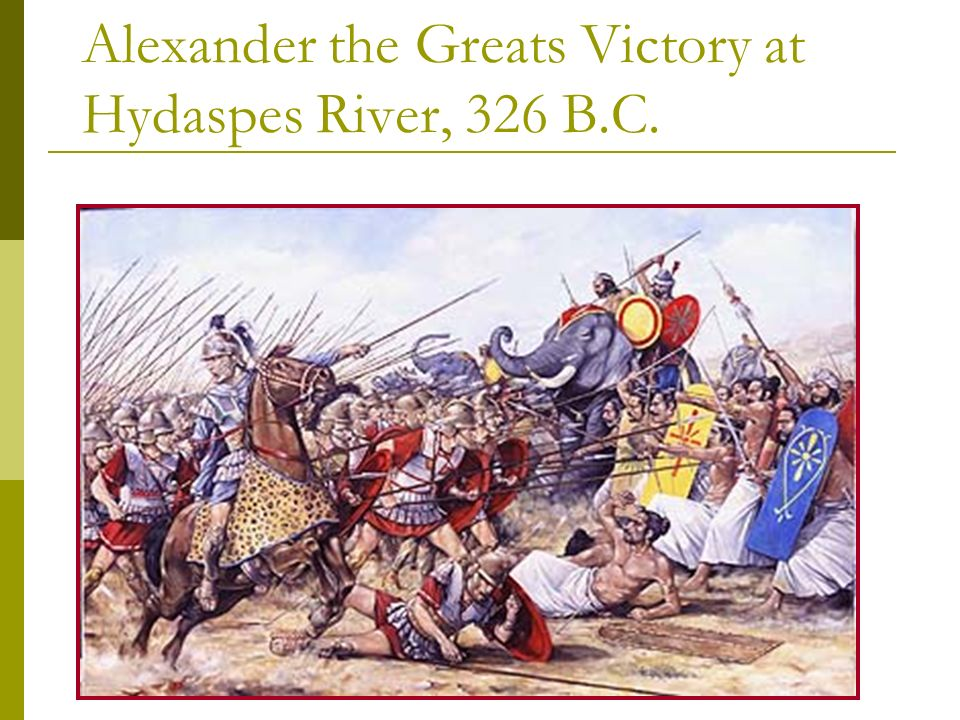 Alexander the Greats Victory at Hydaspes River, 326 B.C.