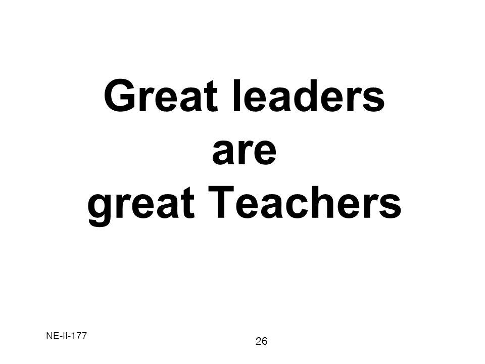 NE-II-177 Great leaders are great Teachers 26