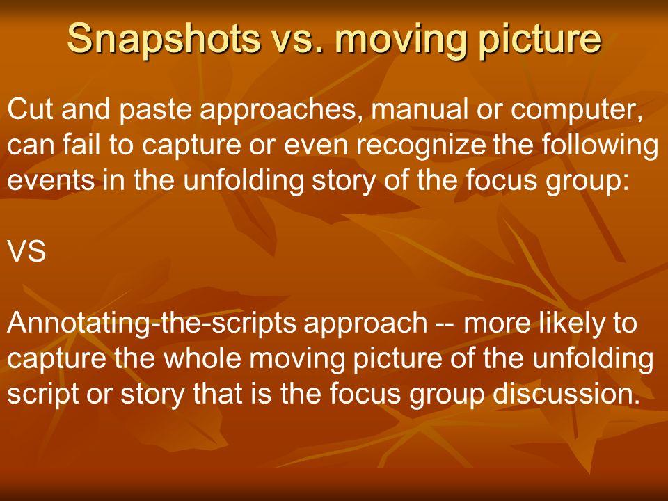 Snapshots vs.