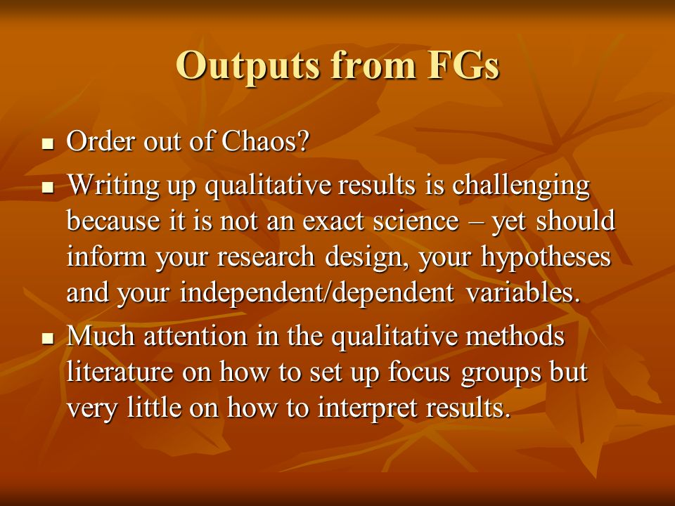 Outputs from FGs Order out of Chaos.Order out of Chaos.