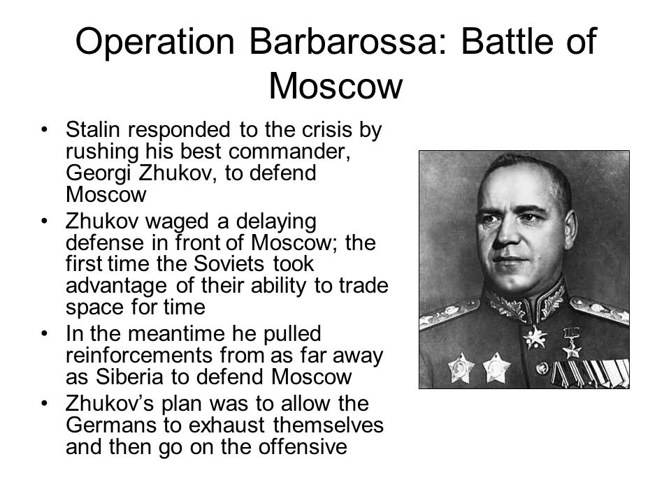 Operation Barbarossa: Battle of Moscow Despite dropping temperatures and critical supply shortages, the German high command pressed on with the attack
