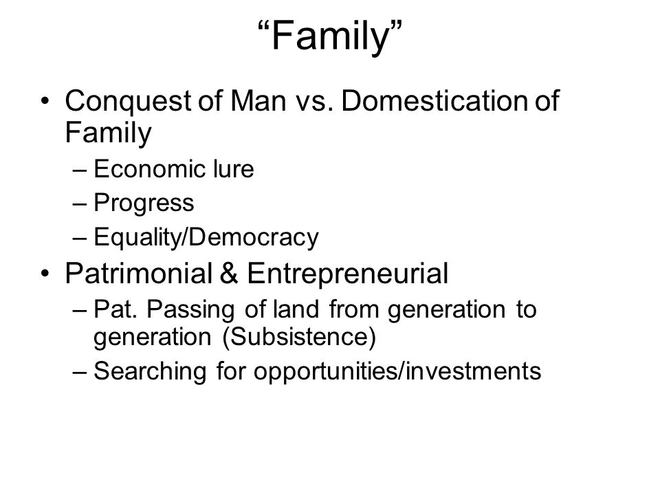 Family Conquest of Man vs.