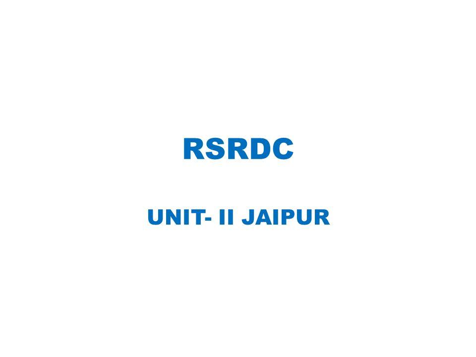 RSRDC UNIT- II JAIPUR