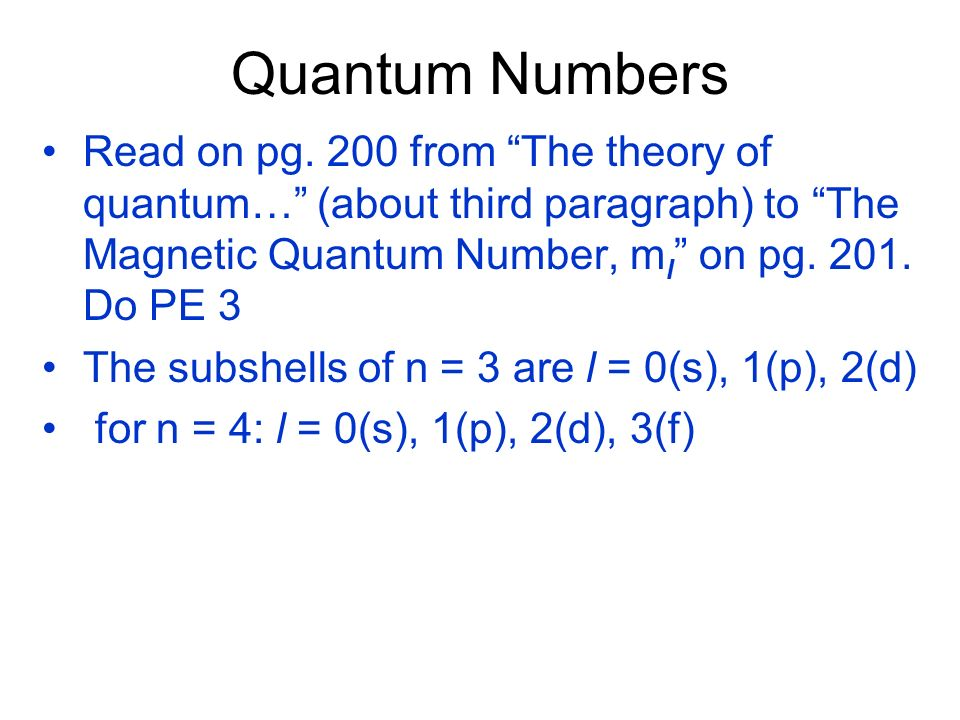 Quantum Numbers Read on pg.