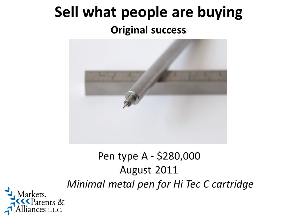 Sell what people are buying Original success Pen type A - $280,000 August 2011 Minimal metal pen for Hi Tec C cartridge