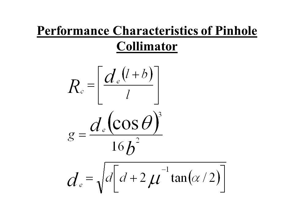 Performance Characteristics of Pinhole Collimator