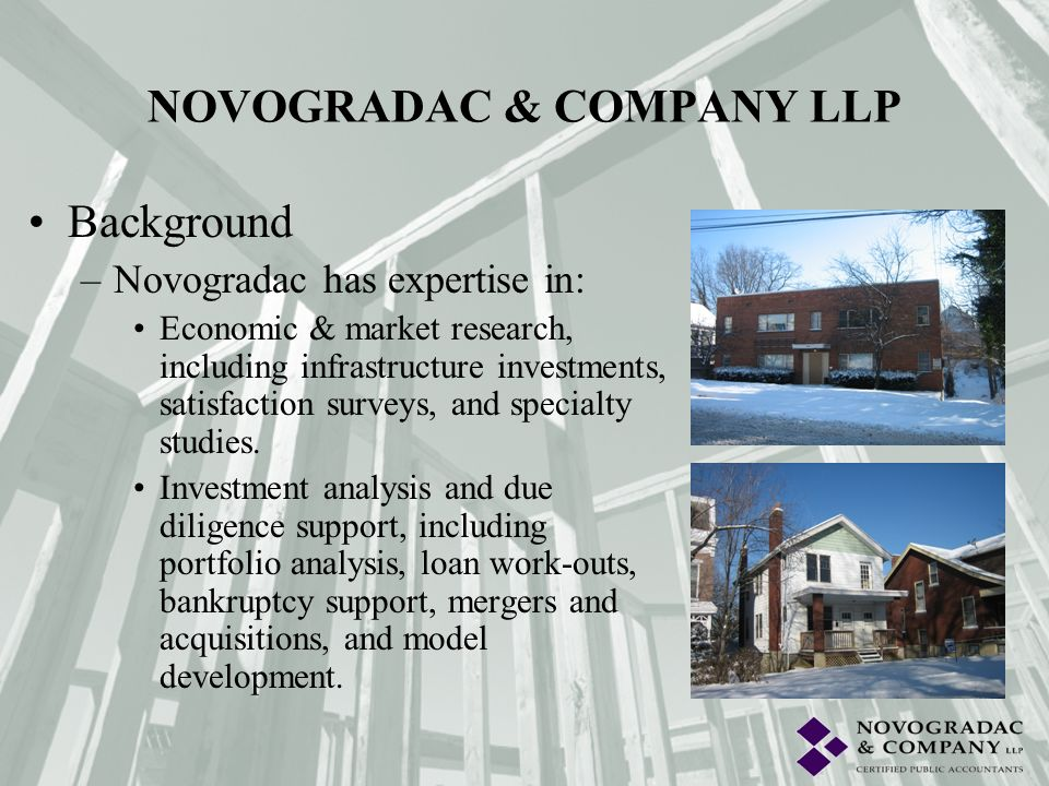 Background –Novogradac has expertise in: Economic & market research, including infrastructure investments, satisfaction surveys, and specialty studies
