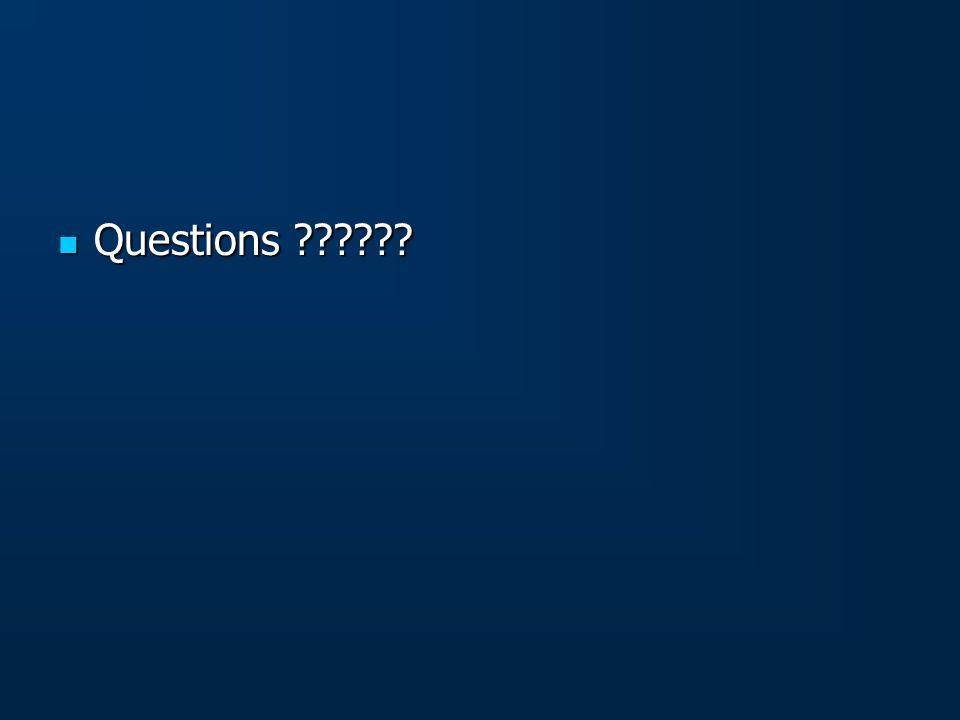 Questions ?????? Questions ??????