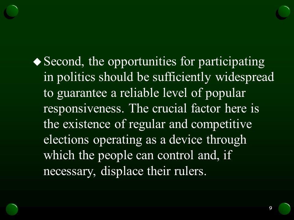 10 New democracies A third wave of democracies began, according to Huntington(1991), in 1974.