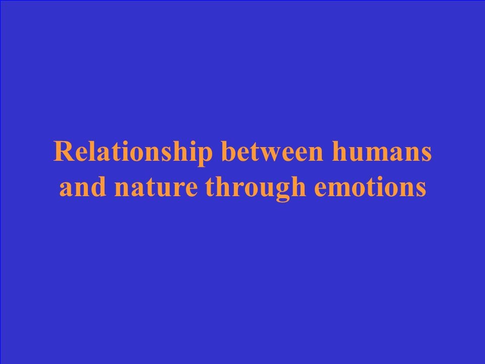 Relationship between humans and nature through emotions