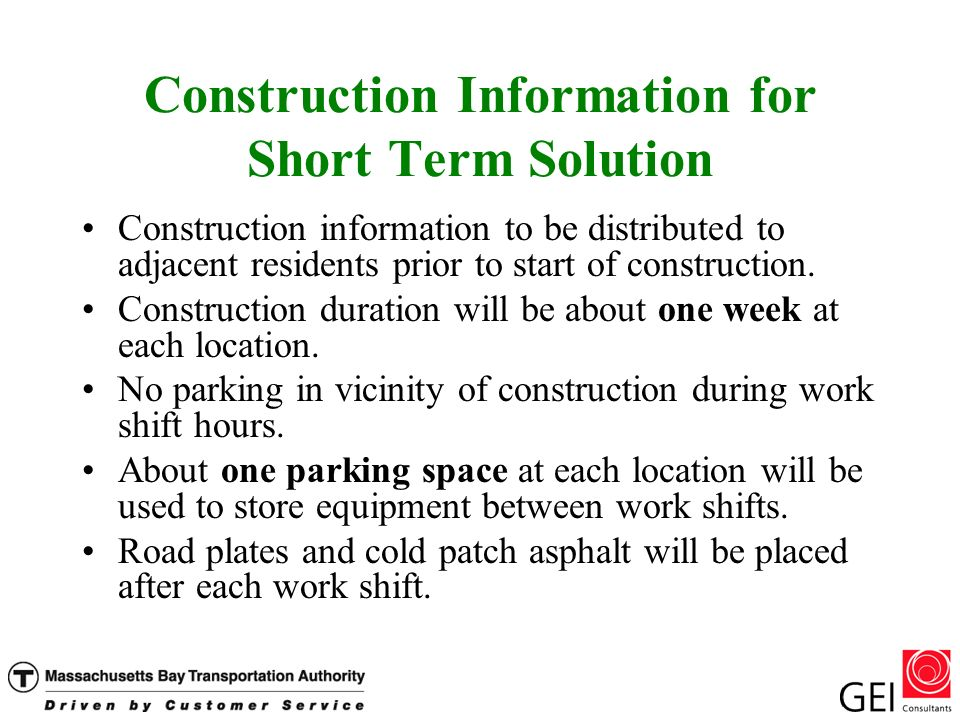 Construction Information for Short Term Solution Construction information to be distributed to adjacent residents prior to start of construction.
