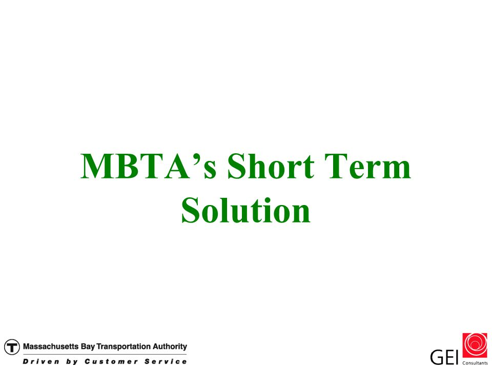 MBTAs Short Term Solution