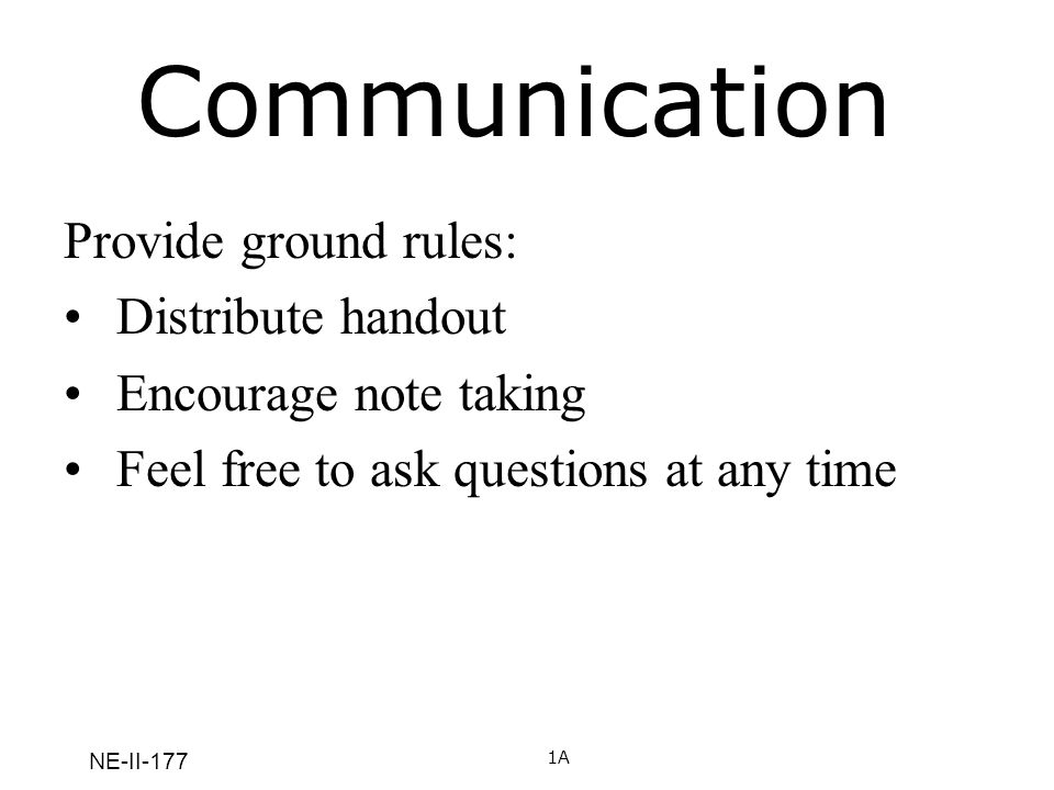NE-II-177 Barriers to Effective Communication 12 What are barriers to effective communication?