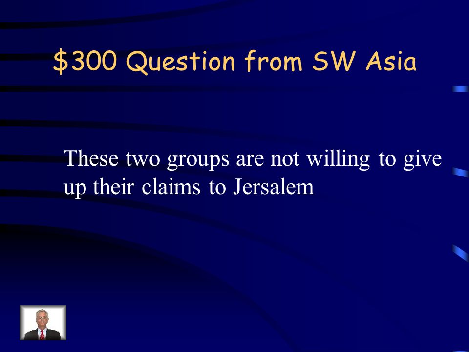 $200 Answer from SW Asia What is Mecca