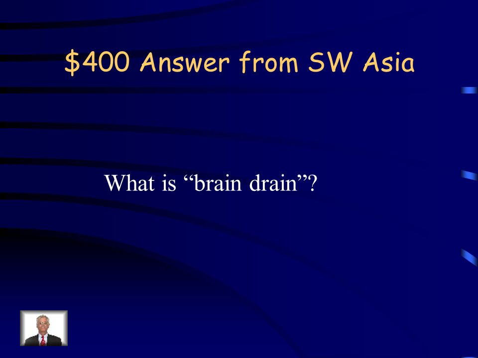 $400 Question from SW Asia In many developing countries young professionals leave their country to pursue better opportunities elsewhere.