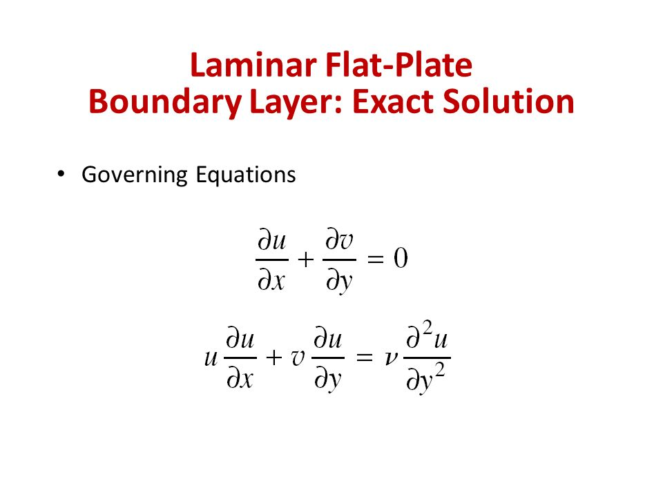 Laminar Flat-Plate Boundary Layer: Exact Solution Governing Equations