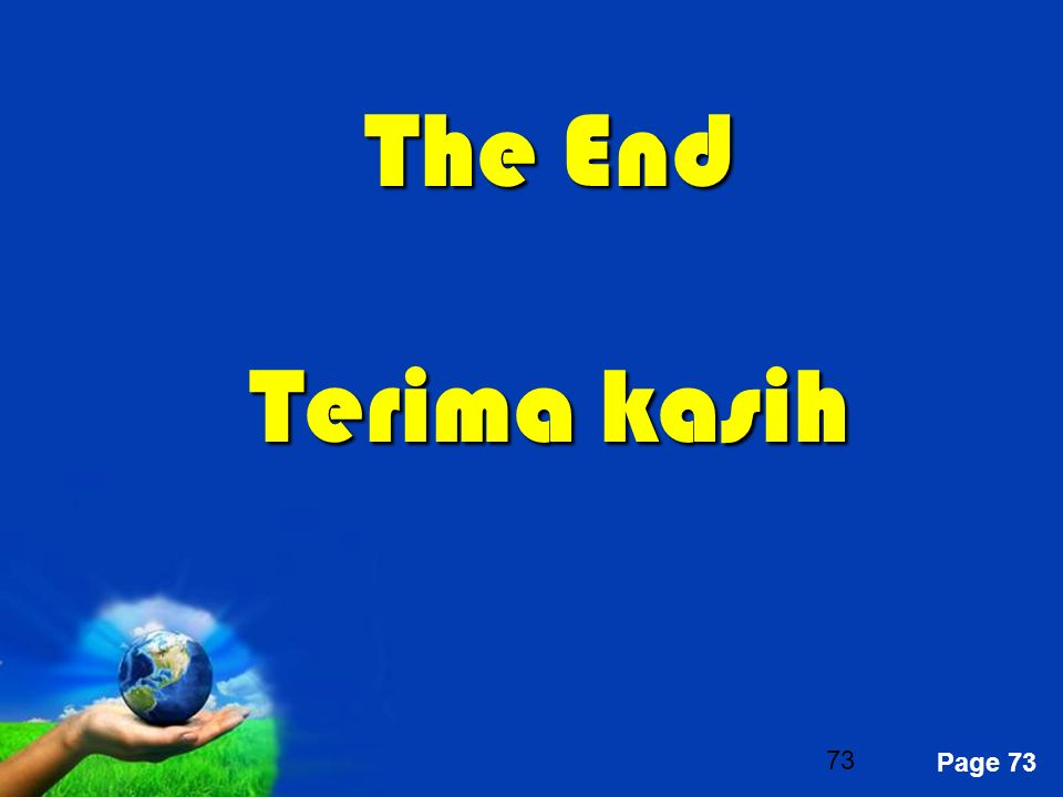 Free Powerpoint Templates Page 73 The End Terima kasih 73