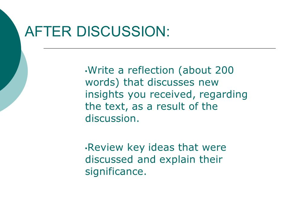 AFTER DISCUSSION: Write a reflection (about 200 words) that discusses new insights you received, regarding the text, as a result of the discussion.