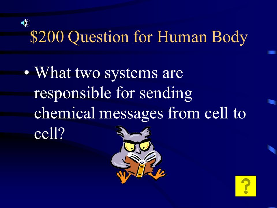 $100 Answer for Human Body NOT antibiotics. No cure bc they are not living.