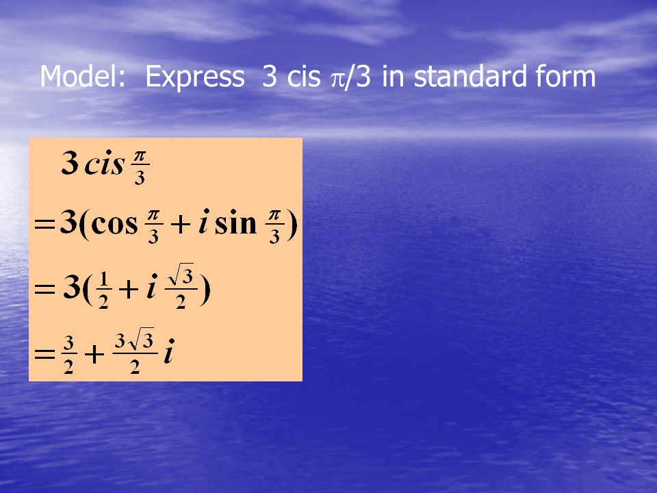 Model: Express 3 cis /3 in standard form