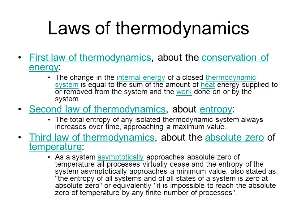 Laws of thermodynamics First law of thermodynamics, about the conservation of energy:First law of thermodynamicsconservation of energy The change in t