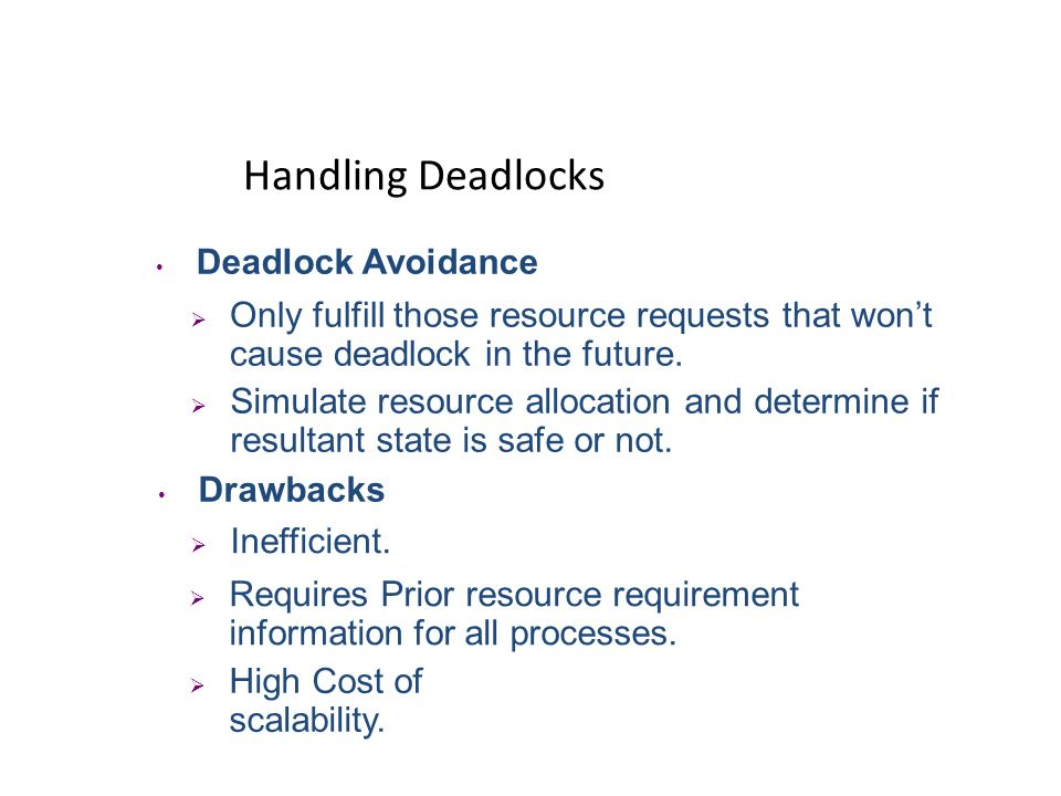 Deadlocks in Distributed Systems Resource Deadlock Most Common.