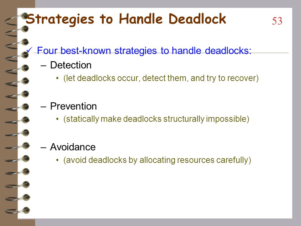 Types of Deadlocks People sometimes might classify deadlock into the following types: –Communication deadlocks -- competing with buffers for send/rece