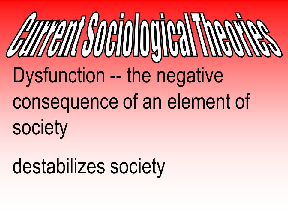 Function -- the positive consequence of an element of society stabilizes society
