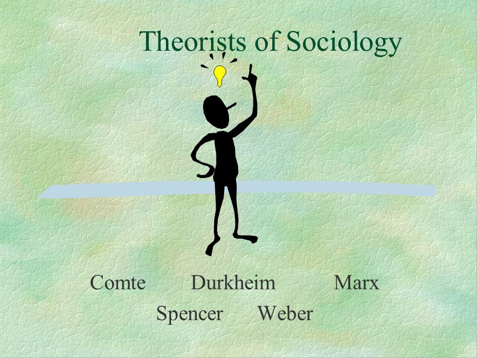 Early Sociologists A Brief Review