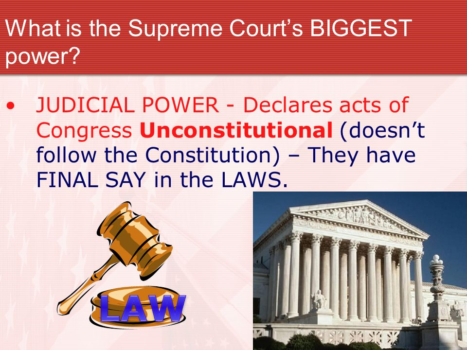 What is the Supreme Courts BIGGEST power.