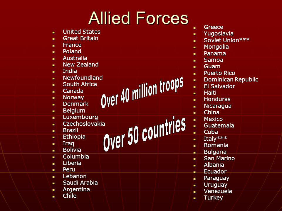 Allied Forces United States United States Great Britain Great Britain France France Poland Poland Australia Australia New Zealand New Zealand India In