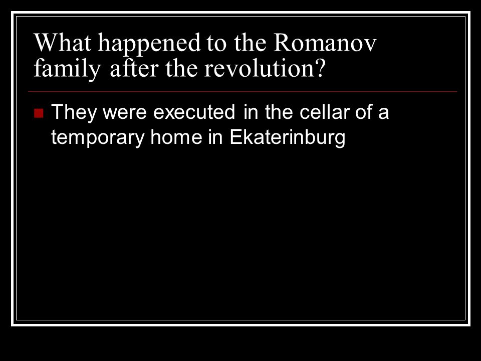 What happened to the Romanov family after the revolution.