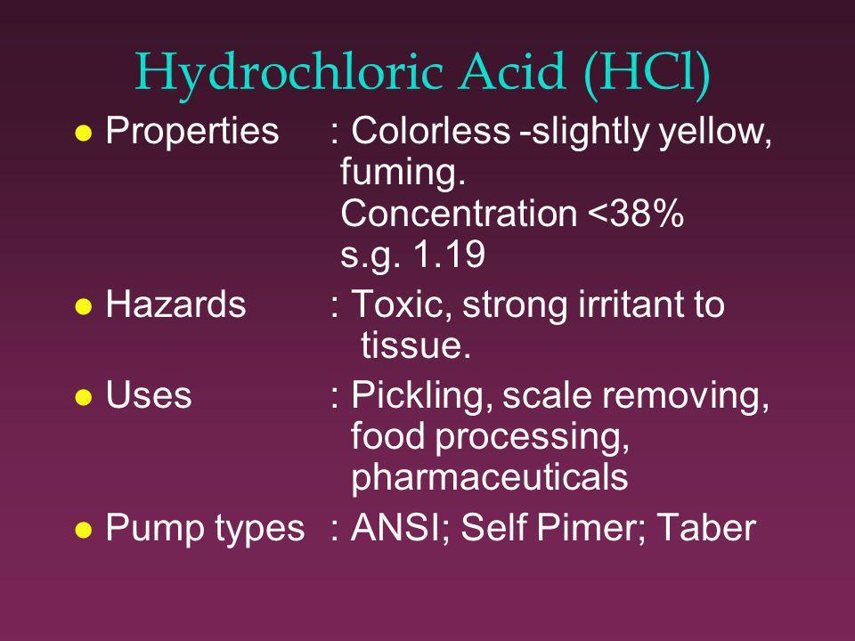 Sodium Hydroxide contd l Pump materials: 50% 125F- 316SS 73% or >170F - Nickel l Mechanical seals:Carbon/T.C.