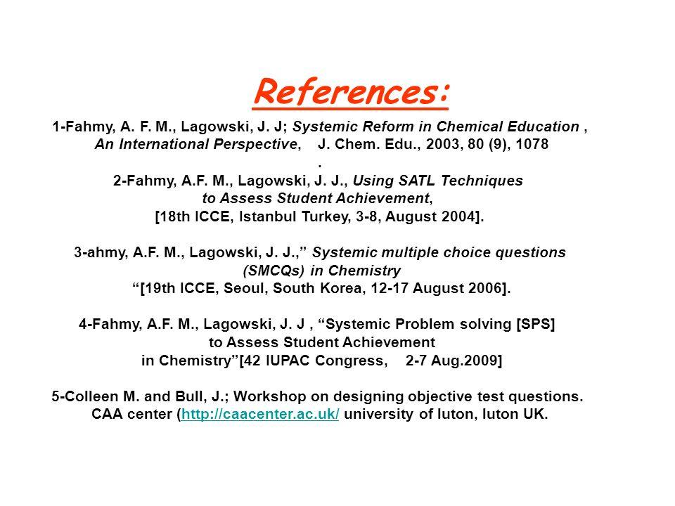 References: 1-Fahmy, A. F. M., Lagowski, J.