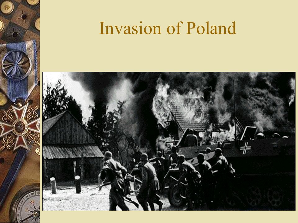 1) Invasion of Poland - German invasion of the Polish corridor finally led to a declaration of war by Britain & France 2) phony War - France & Britain