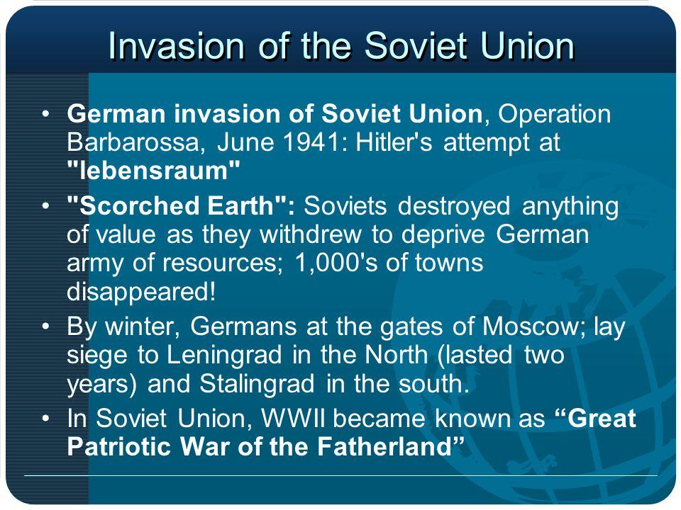 Invasion of the Soviet Union German invasion of Soviet Union, Operation Barbarossa, June 1941: Hitler's attempt at