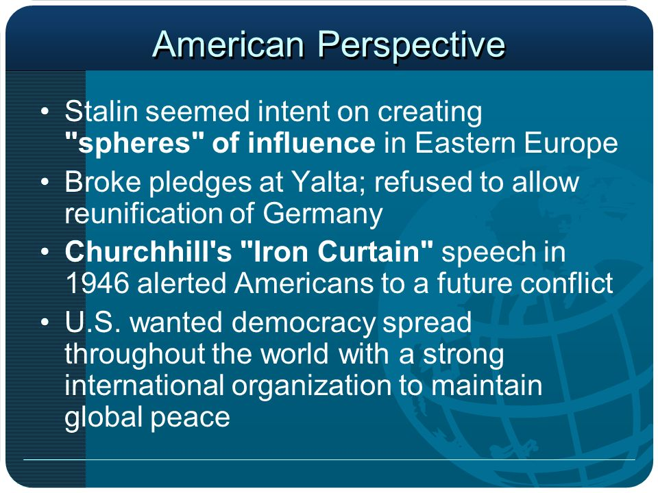 American Perspective Stalin seemed intent on creating