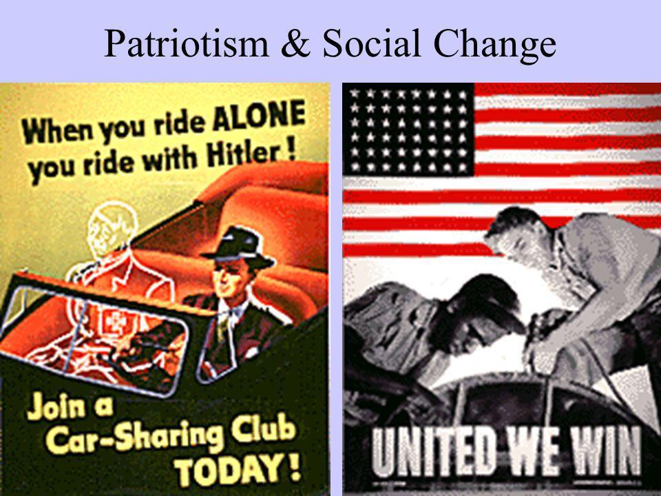 Patriotism & Social Change