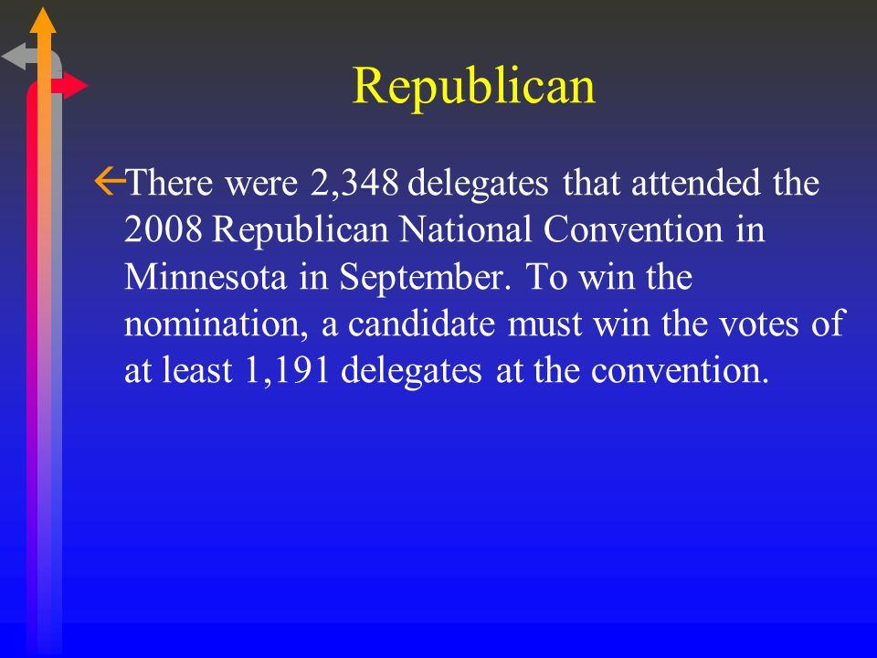 Republican ßThere were 2,348 delegates that attended the 2008 Republican National Convention in Minnesota in September. To win the nomination, a candi