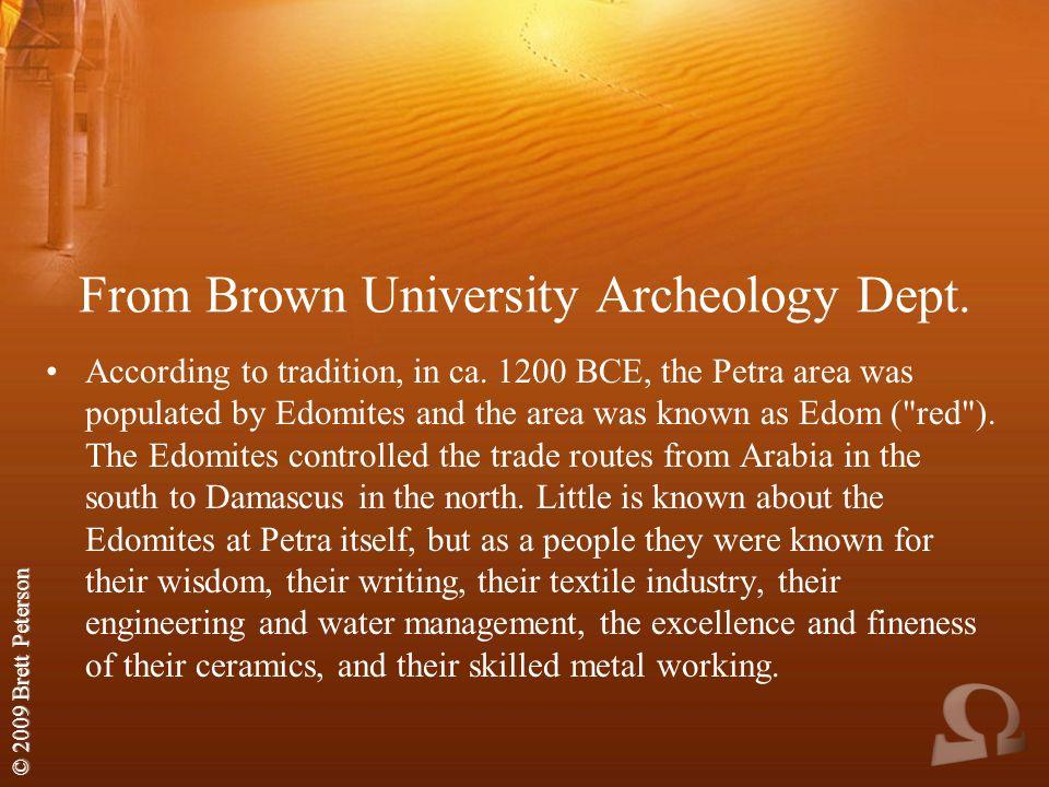 © 2009 Brett Peterson From Brown University Archeology Dept.