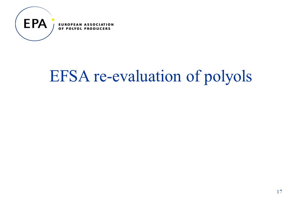 17 EFSA re-evaluation of polyols