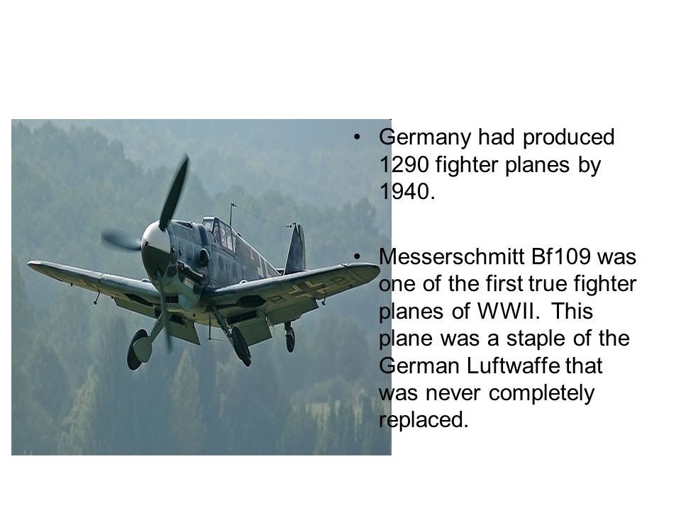 Germany had produced 1290 fighter planes by 1940.