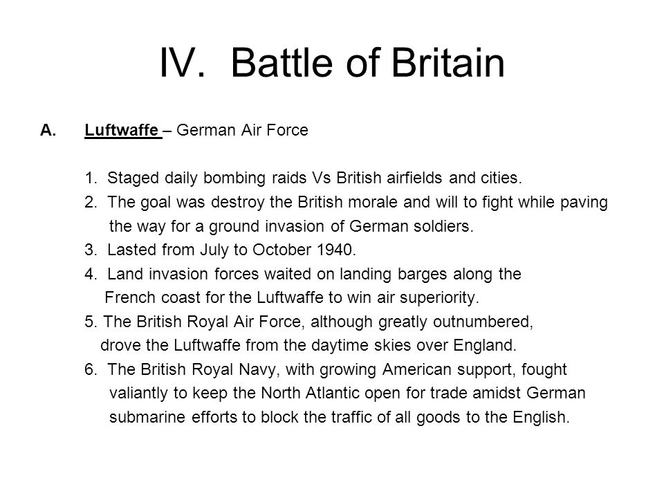 IV. Battle of Britain A.Luftwaffe – German Air Force 1.