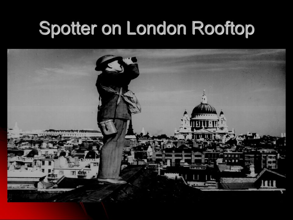 Spotter on London Rooftop