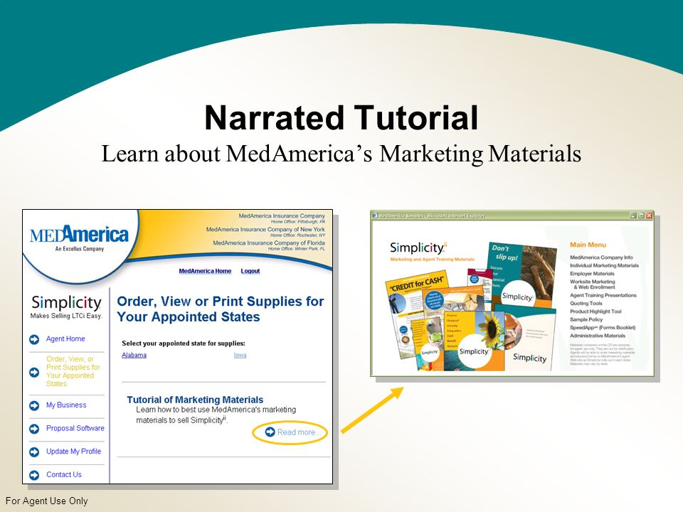 For Agent Use Only Narrated Tutorial Learn about MedAmericas Marketing Materials