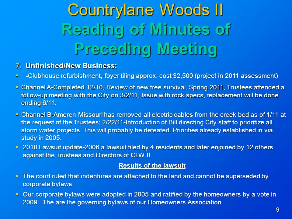 9 Countrylane Woods II Reading of Minutes of Preceding Meeting 7.