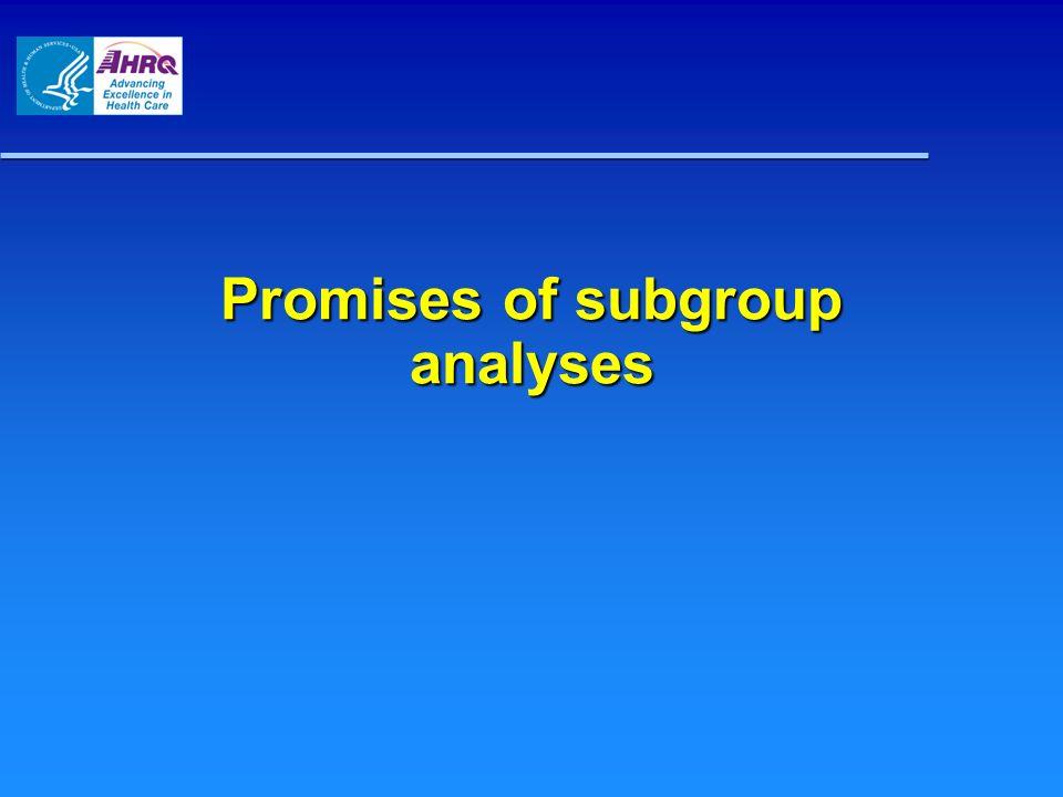 Promises of subgroup analyses